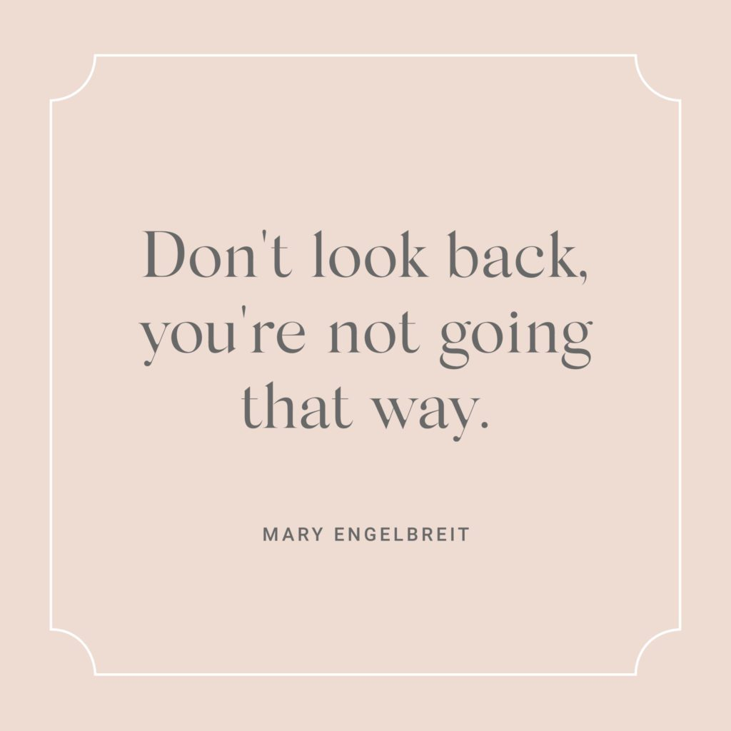 Mary Engelbreit Motivational Quote